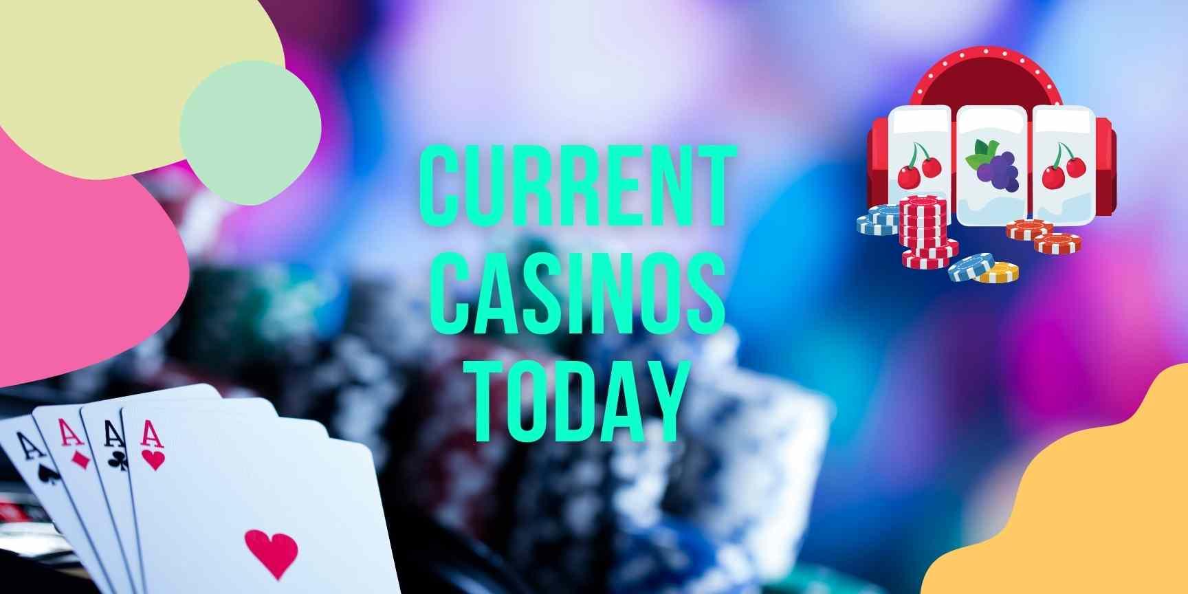 current casinos